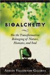 Bioalchemy: On the Transformative Belonging of Nature, Humans, and Soul