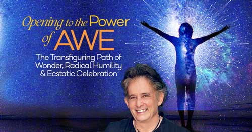 Virtual Event: Opening to the Power of Awe with Andrew Harvey @ The shift network