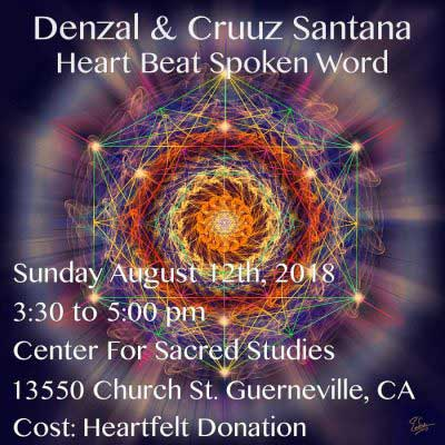 Denzal & Cruuz Santana: Heart Beat Spoken Word with Theta Productions @ CSS Guerneville | Guerneville | California | United States