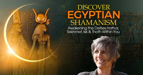 Virtual Event: Discover Egyptian Shamanism with Nicki Scully @ The Shift Network