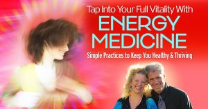 Tap into Your Full Vitality with Energy Medicine with Donna Eden @ The Shift Network