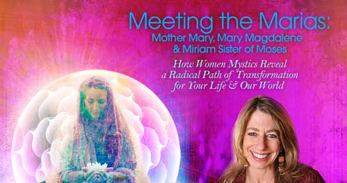 Virtual Event: Meeting the Marias with Mirabai Starr @ The Shift Network