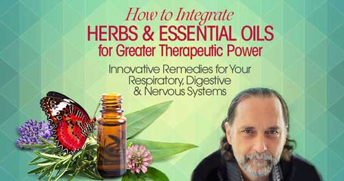 Virtual Event: How to Integrate Herbs & Essential Oils for Greater Therapeutic Power with David Crow @ The Shift Network