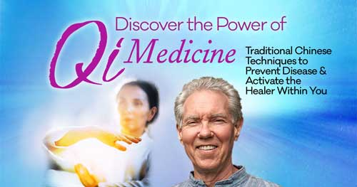 Virtual Event: Discover The Power of Qi Medicine with Dr. Roger Jahnke @ The Shift Network