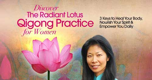 Virtual Event: Discover The Radiant Lotus Qigong Practice for Women with Daisy Lee @ The Shift Network