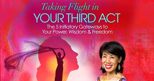 Virtual Event: Taking Flight in Your Third Act with Sabrina Chaw @ The Shift Network
