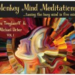 Monkey Mind Meditations- Taming the busy mind cd